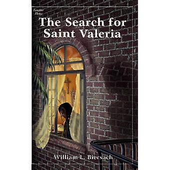 The Search for Saint Valeria by Biersach & William L.
