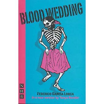 Noces de sang de Federico Garcia Lorca - Tanya Ronder - 9781854598554