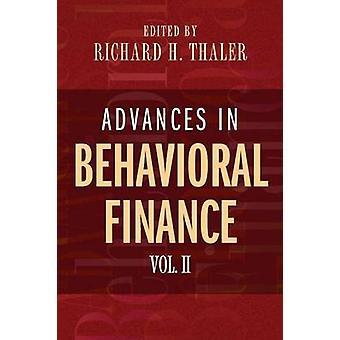 Advances in Behavioral Finance - Volume II by Richard H. Thaler - 978