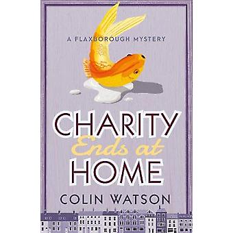Charity Ends at Home by Colin Watson - 9781788420884 Book