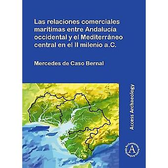 Las relaciones comerciales maritimas entre Andalucia occidental y el