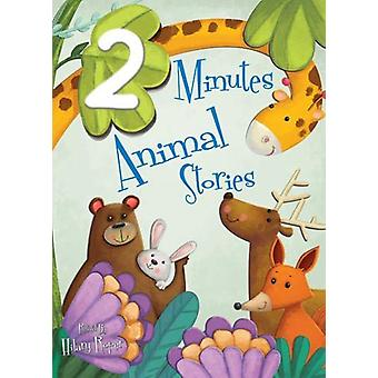 2 Minute Animal Stories - 2017 - 1 - 9781912422326 Book