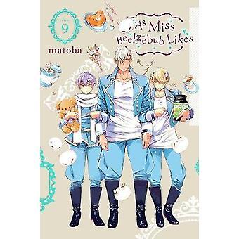 As Miss Beelzebub Likes - Vol. 9 by Matoba - 9781975309282 Book