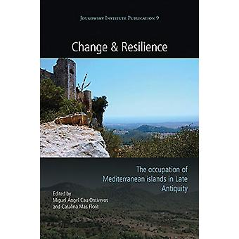 Change and Resilience - The Occupation of Mediterranean Islands in Lat