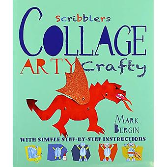 Arty Crafty Collage by Mark Bergin - 9781912904617 Book