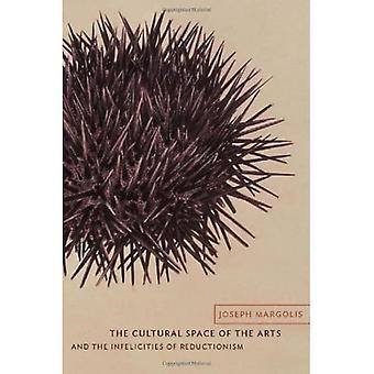 Der Kulturraum der Künste und die Unverminderung des Reduktionismus