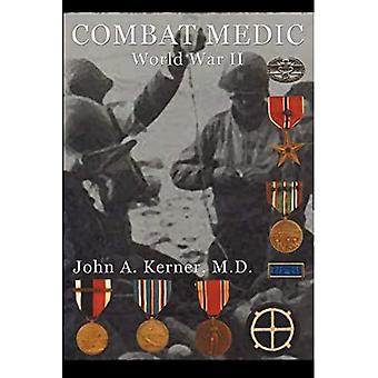 Combat Medic: Zweiter Weltkrieg