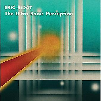 Eric Siday - The Ultra Sonic Perception Vinyl