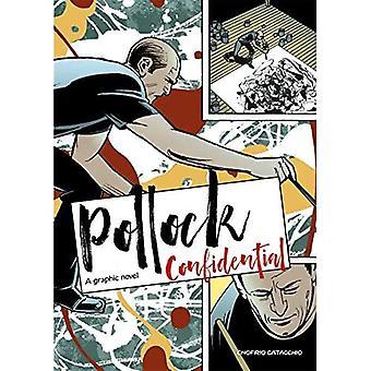 Pollock Confidential: A Graphic Novel (Graphic Lives)