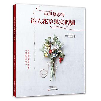 Charmante Blume und Obst häkeln Stricken Buch