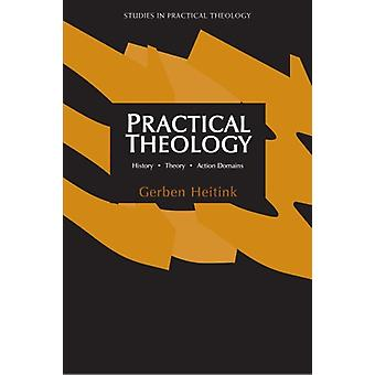 Practical Theology by Gergen Heitink - 9780802842947 Book