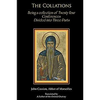 Collations - Conversations with the Desert Fathers by John Cassian - 9