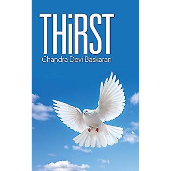 Thirst by Chandra Devi Baskaran - 9781482818468 Book