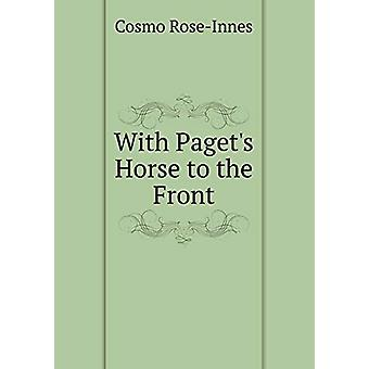 With Paget's Horse to the Front by Cosmo Rose-Innes - 9785519288163 B