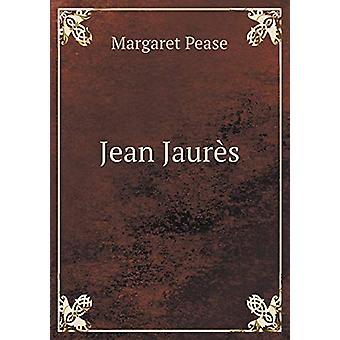 Jean Jaur s by Margaret Pease - 9785519328791 Book