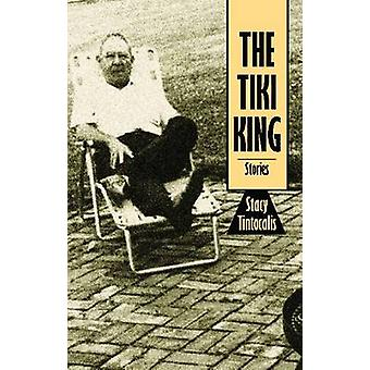 The Tiki King by Stacy Tintocalis