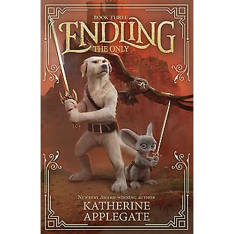 Endling: Book Three: The Only