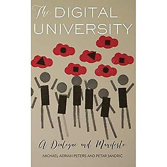 The Digital University: A Dialogue and Manifesto