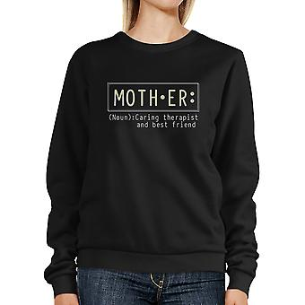 Mother Therapist And Friend Black Sweatshirt Best Mothers Day Gift