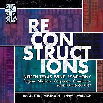McAllister / North Texas Wind Symphony / Corporon - Reconstructions [CD] USA import