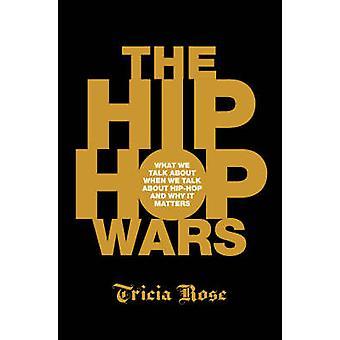 Le guerre di hip-hop - che cosa parliamo quando parliamo di hip-hop e W