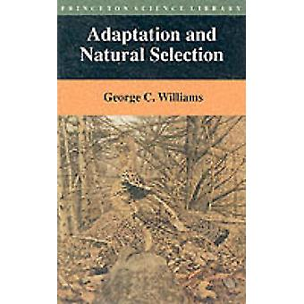 Adaptation and Natural Selection - A Critique of Some Current Evolutio