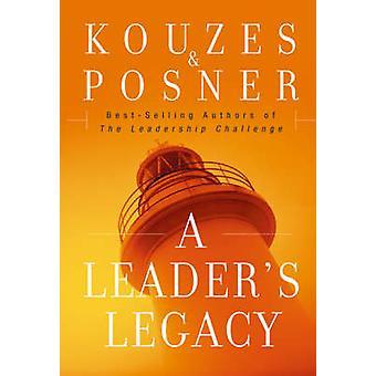 En ledare arv av James M. Kouzes - Barry Z. Posner - 978078798296