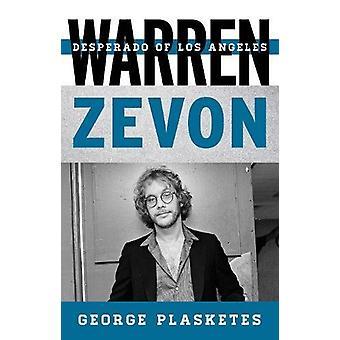 Warren Zevon - Desperado von Los Angeles von George Plasketes - 97808108