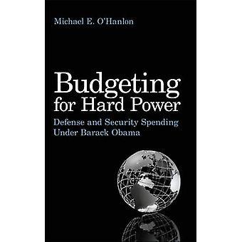 Budgettering voor harde macht - defensie en veiligheid uitgaven onder Barack