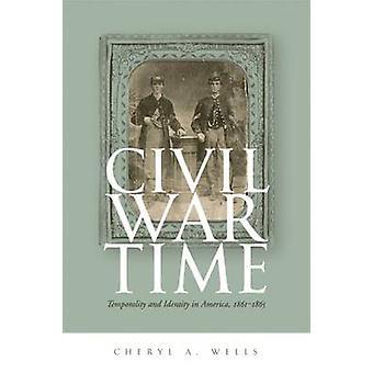 南北戦争時間 - 時間性とアイデンティティ アメリカ - Ch によって 1861-1865 年