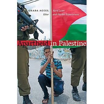 Apartheid en Palestine - lois dures et des expériences plus difficiles selon l'âge de Ghada