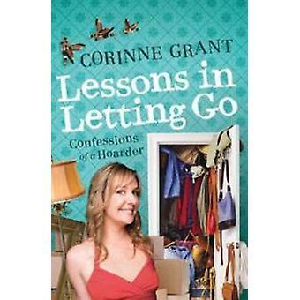 Leçons en laissant aller - Confessions d'un collectionneur par Corinne Grant - 97