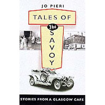Tales of the Savoy - Stories from a Glasgow Cafe by Joe Pieri - Colin