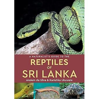 A Naturalist's Guide to the Reptiles of Sri Lanka - 9781909612921 Book