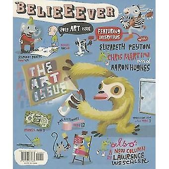 The Believer - Issue 103 by Heidi Julavits - Andrew Leland - Vendela