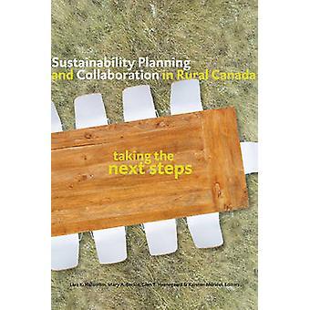 Duurzaamheid Planning en samenwerking in landelijke Canada - nemen de