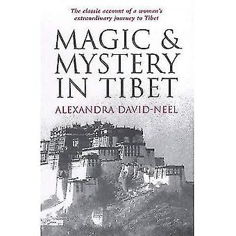 Magie en het mysterie in Tibet