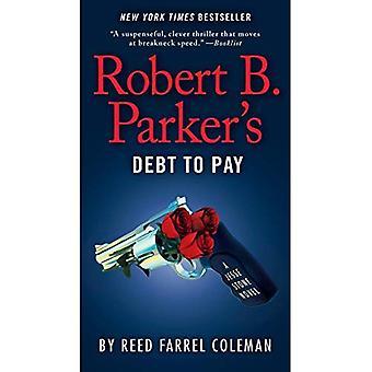 Robert B. Parkers skuld att betala (Jesse Stone romaner)