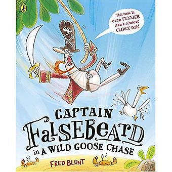 Capitano Falsebeard in un inseguimento di oca selvatica (capitano Falsebeard 2)