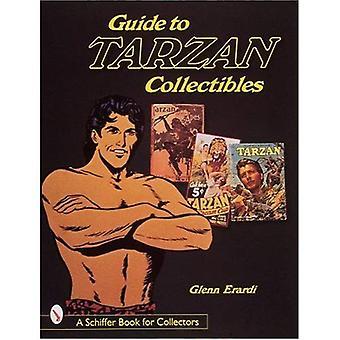 Gids voor Tarzan Collectibles (Schiffer boek voor verzamelaars)