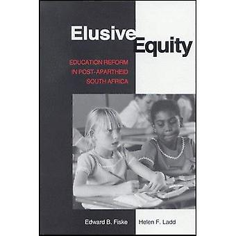 Elusive Equity: Education Reform in Post-Apartheid South Africa