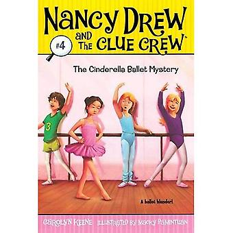 The Cinderella Ballet Mystery (Nancy Drew & the Clue Crew (Quality) (Re-Issues))