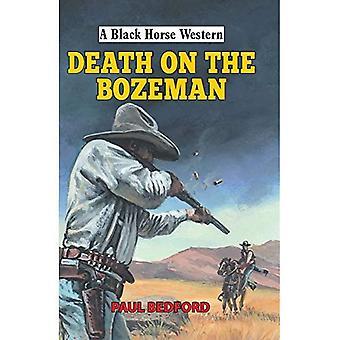 Dood op de Bozeman (een zwarte paard-West)