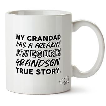 Hippowarehouse My Grandad Has A Freakin' Awesome Grandson True Story. Printed Mug Cup Ceramic 10oz