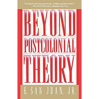 Utover postkolonial teori av Juan & E. San & Jr.