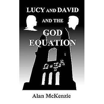 Lucy en David en de vergelijking van de God door McKenzie & Alan
