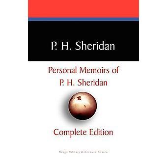 Privata memoarer av P.H. Sheridan av Sheridan & P. H.