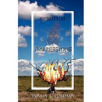 Spiritual Expressions by Coleman & Tamala J