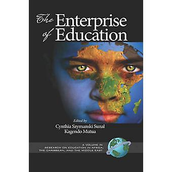 The Enterprise of Education Hc by Sunal & Cynthia Szymanski