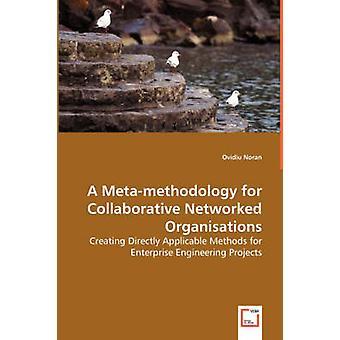 ノーラン & Ovidiu さんによる共同ネットワーク組織のための Metamethodology